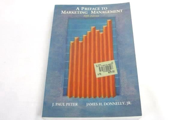 A Preface to Marketing Management by Peter & Donnelly 1991 Paperback 5th Ed Book