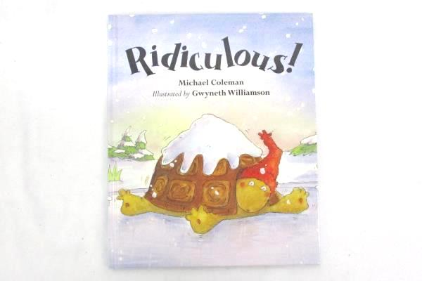 Ridiculous! by Michael Coleman 2007 Hardcover Illustrated by Gwyneth Williamson