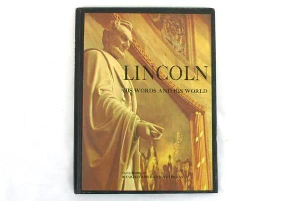 Lincoln: His Words and His World edited by Robert Polley 1965 Vintage Hardcover