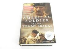 American Soldier by General Tommy Franks 1st Edition Autographed 2004 Hardback