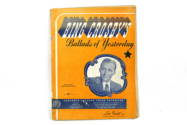 Ballads of Yesterday - Bing Crosby - SONGBOOK w/ Words and Guitar Chords