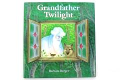 1984 Grandfather Twilight By Barbara Berger- Hardcover