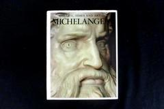 The Life, Times and Art of Michelangelo Printed in Italy Hardcover Dustcover