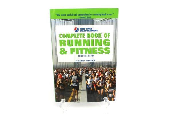 Complete Book of Running & Fitness 4th Edition by Gloria Averbuch 2004