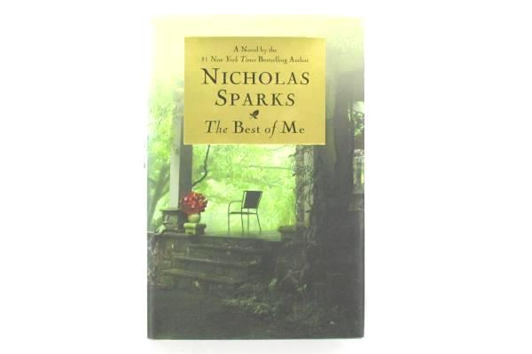 The Best of Me by Nicholas Sparks 2011 Hardcover First Printing First Edition