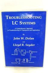 John W. Dolan Trouble Shooting Liquid Chromatography Systems Clifton, NJ Signed