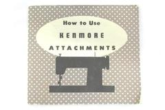 How To Use Kenmore Attachments Manual For Attachment Set 607.98