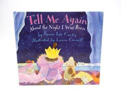 TELL ME AGAIN ABOUT THE NIGHT THE NIGHT I WAS BORN Hardcover Jaime Lee Curtis
