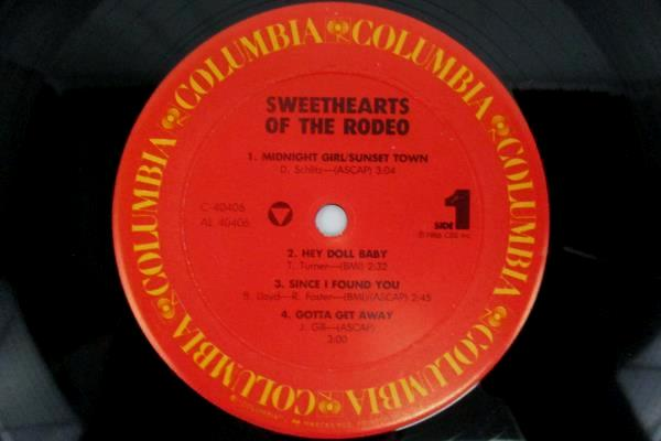 """Sweethearts Of the Rodeo 1986 12"""" Vinyl 33 RPM LP Record Country AL-40406"""