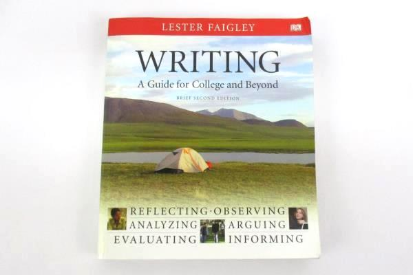 Writing: A Guide for College and Beyond by Lester Faigley Paperback 2010 2nd Ed.