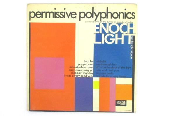 "Enoch Light & The Light Brigade - Permissive Polyphonics 1970 12"" 33 RPM"