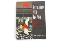 Revolution and Its Past: Identities and Change in Modern Chinese History Schoppa