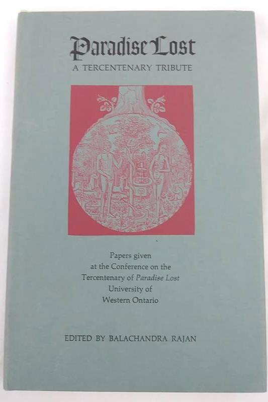 Paradise Lost, A Tercentenary Tribute Edited By Balachandra Rajan, 1969