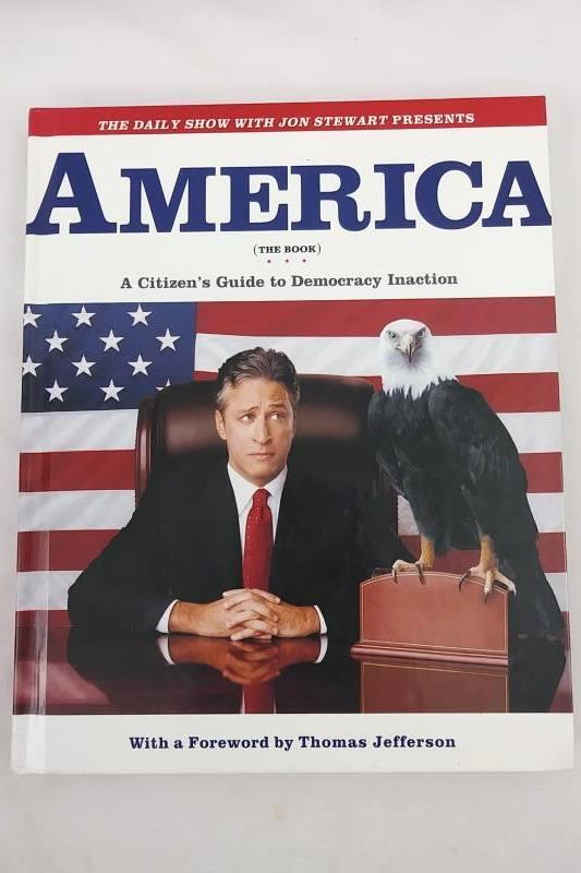 America (The Book) by Jon Stewart & The Writers of the Daily Show 2004 Hardcover