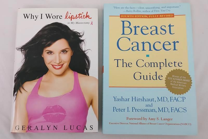 2 Books: Breast Cancer The Complete Guide & Why I Wore Lipstick to My Mastectomy