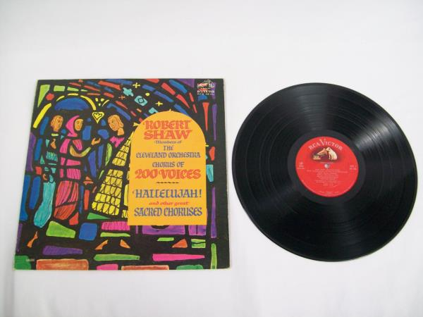 """12"""" Record Robert Shaw Cleveland Orchestra Hallelujah & Other Sacred Chorus"""