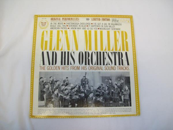 Glenn Miller & His Orchestra The Golden Hits From His Original Sound Tracks