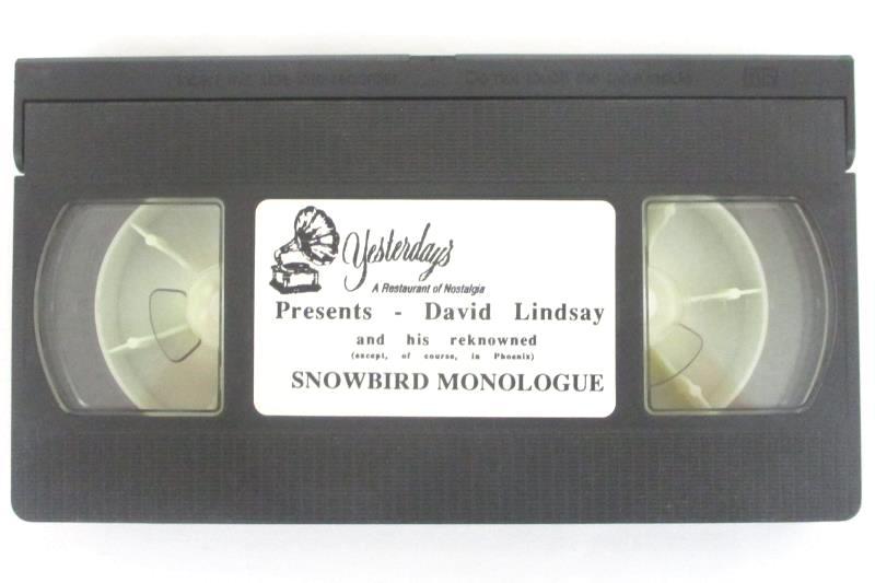 David Lindsay And His Renowned Snowbird Monologue (Signed By David)
