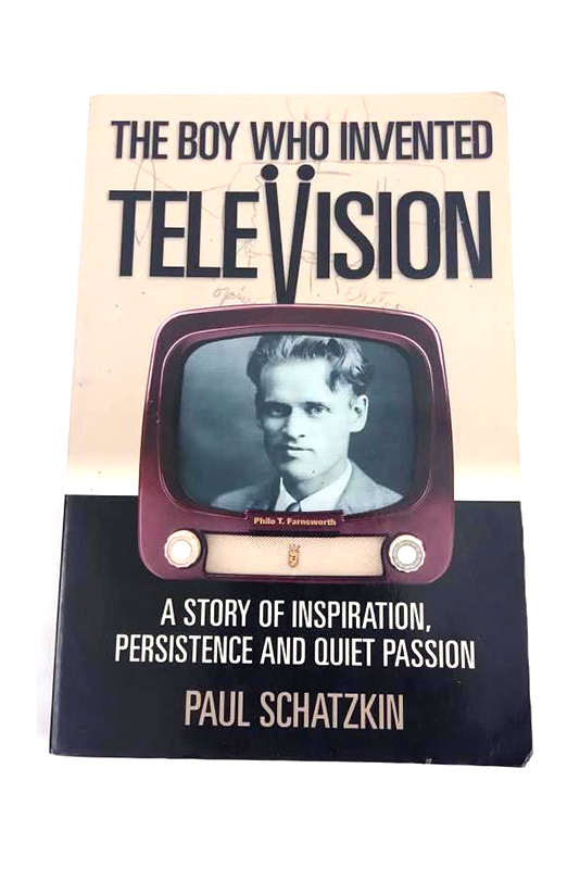 The Boy Who Invented Television by Paul Schatzkin 2002 Paperback Signed
