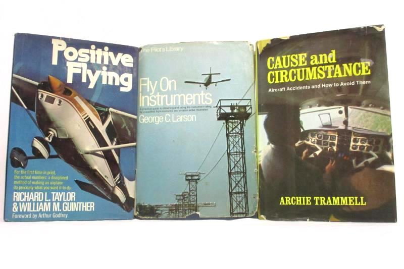 Lot 3 Aircraft Flying Books Fly On Instruments Positive Flying Archie Trammell