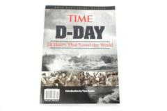 D-Day 24 hours That Saved The World 2004 Time Magazine 60th Anniversary Tribute