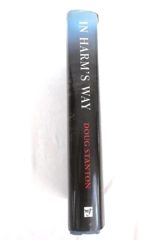 In Harms Way The Sinking Of The USS Indianapolis by Doug Stanton 2001 Hardcover