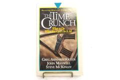 Time Crunch Mastering Ministry Maxwell Asimakoupoulos McKinley Hardcover