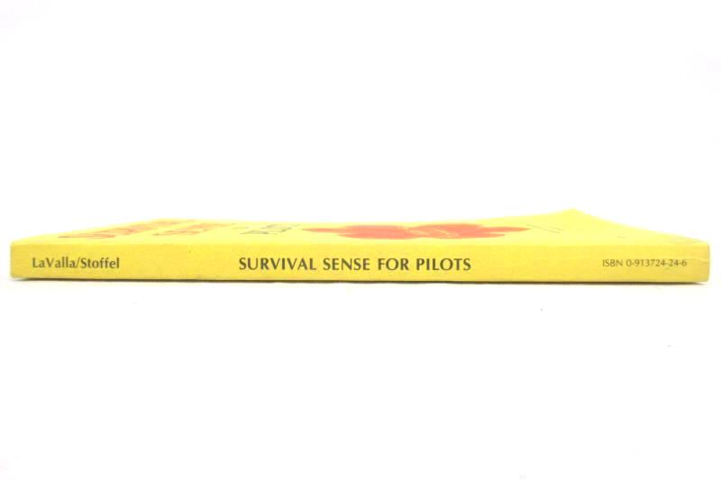 Survival Sense For Pilots by Robert Stoffel and Patrick LaValla 1980 Paperback