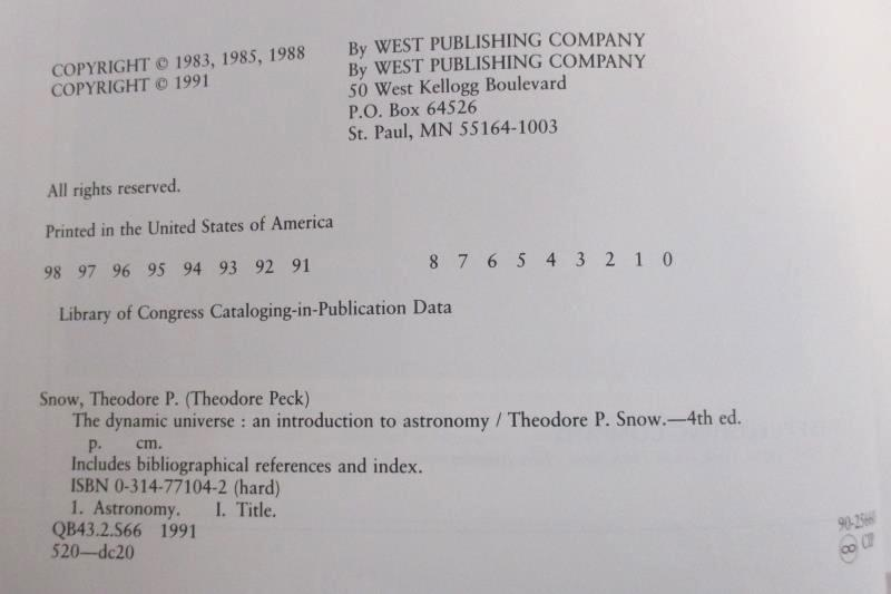 The Dynamic Universe An Intro To Astronomy by Theodore P Snow 1991 4th Edition