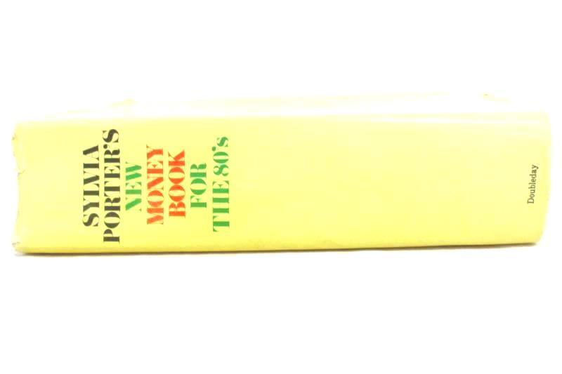 Vtg Sylvia Porter's New Money Book For The 80's Hardcover 1979 Doubleday