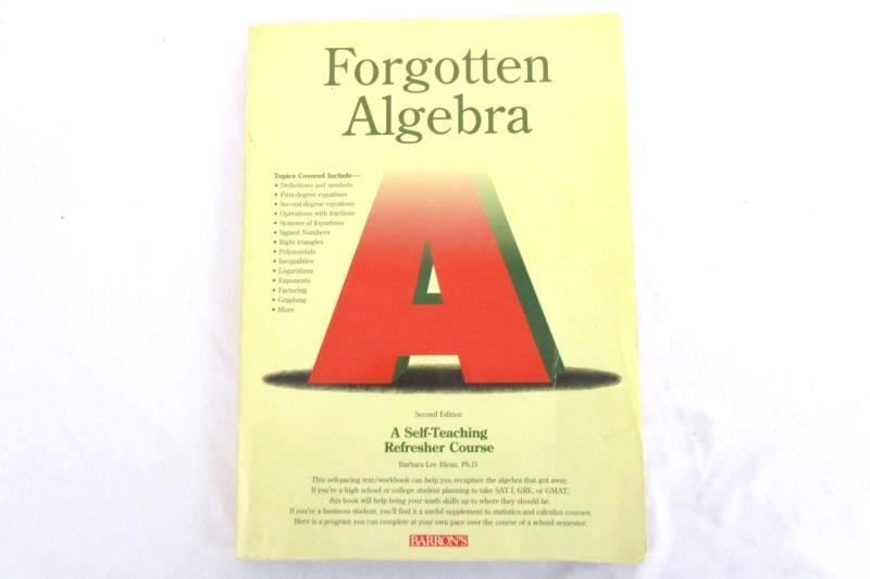 Forgotten Algebra Barbara Lee Bleau 1994 2nd Ed Self Taught Refresher Barrons