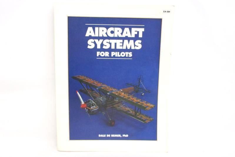 Aircraft Systems For Pilots Dale De Reimer PhD 1991 IAP Paperback EA 384
