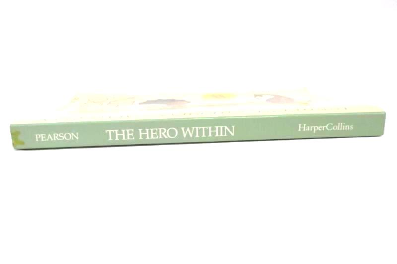 The Hero Within Six Archetypes We Live By Carol S. Pearson 1989 Expanded Revised