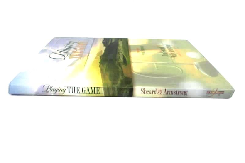 Playing the Game Inspirations for Life and Golf by Jim Sheard Countryman 1998