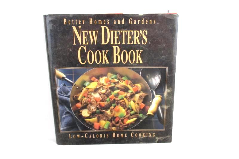 New Dieter's Cook Book Better Homes and Gardens Low Calorie 1992 Hardcover