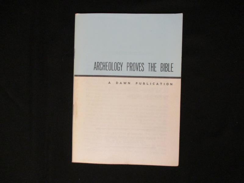 Archeology Proves the Bible Booklet Dawn Publication 1960's Publication