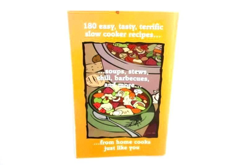 Home-Tested Slow Cooker Recipes 180 Recipes 2002 Booklet Pil Publications