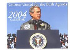 Citizens United For The Bush Agenda 2004 Calendar