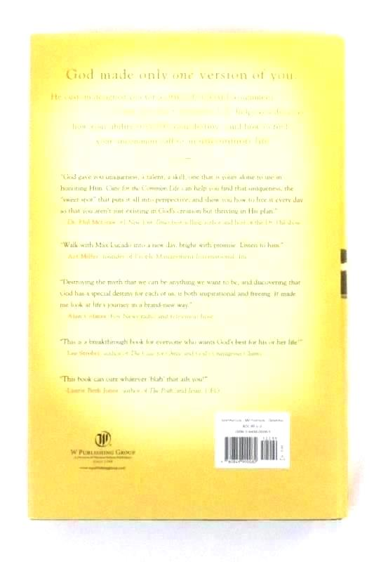 Cure for the Common Life Living in Your Sweet Spot by Max Lucado 2005 Hardcover
