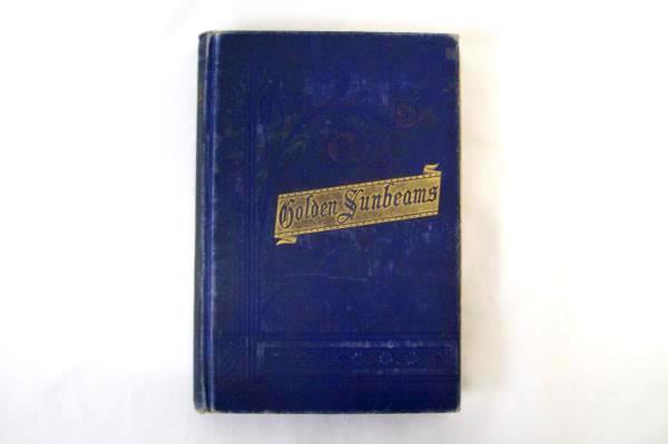 Golden Sunbeams for Boys and Girls Lottie Nunn Antique Hardcover Book 1883
