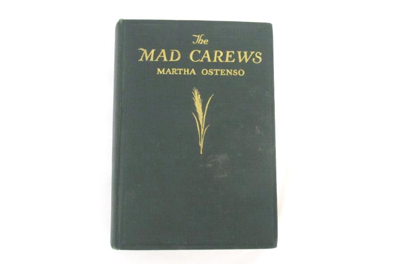 The Mad Carews Martha Ostenso Hardcover 1927 1st Ed 2nd Print Dodd Mead & Co