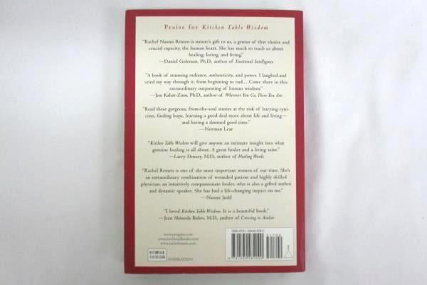 Kitchen Table Wisdom by Rachel Naomi Remen MD 2006 10th Anniversary Edition