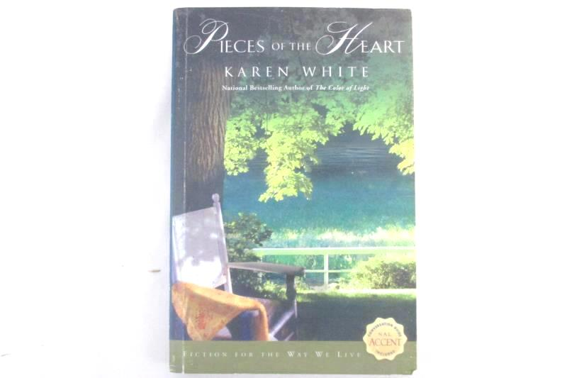 Pieces Of The Heart by Karen White Paperback 2006