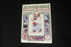The Advertising World Of Norman Rockwell 1985 HC DJ Stoltz Harrison House