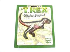 Uncover A T Rex Dennis Schatz 3D Dinosaur Body Systems Silver 2002 Hardback Book
