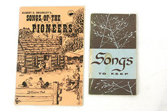 Set of 2 Vintage Song Booklets Songs Of The Pioneer and Songs To Keep