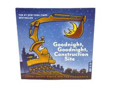 GOODNIGHT GOODNIGHT, CONSTRUCTION SITE Hardcover Rinker & Lichtenheld 2011