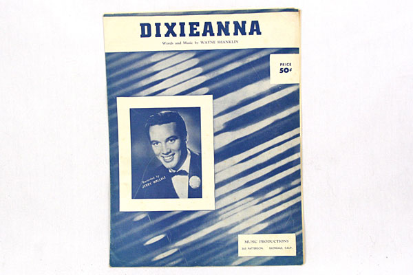 DIXIEANNA - Words and Music by WAYNE SHANKLIN - Recorded by JERRY WALLACE - 1951