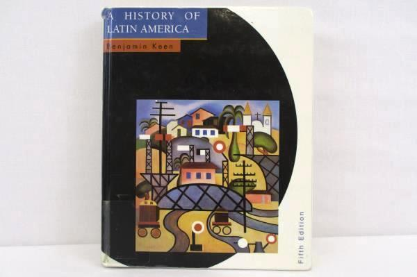 A History of Latin America by Benjamin Keen HC 5th Edition 1996 Houghton Mifflin