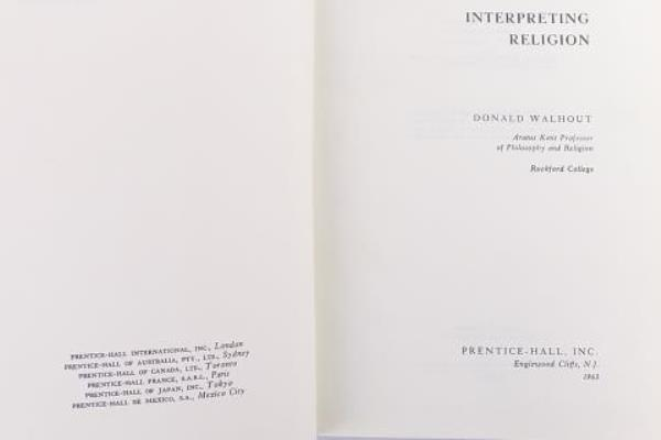 Interpreting Religion by Donald Walhout Published by Prentice-Hall Inc 1963 HC